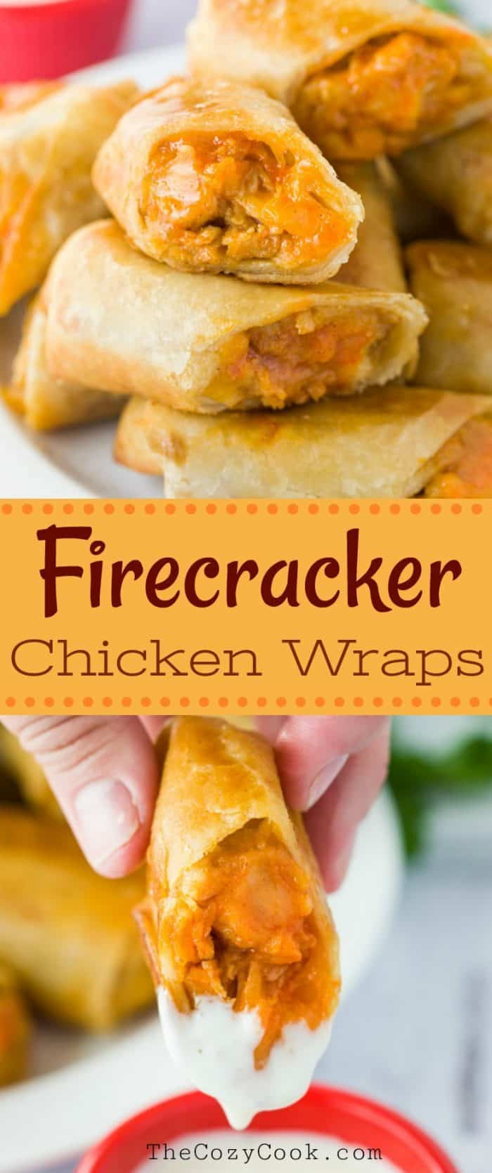Shredded chicken tossed in a tangy firecracker sauce and served in a crunchy tortilla with Ranch dipping sauce. | The Cozy Cook | #Appetizer #Chicken #Wraps #Tortilla #ChickenWrap #BuffaloChicken