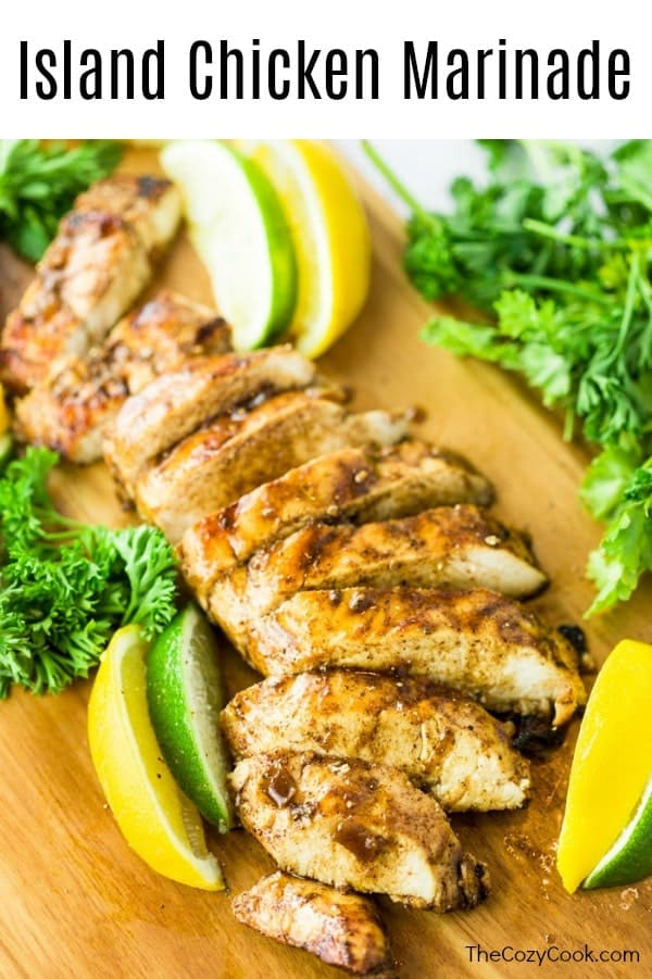 This mouth-watering chicken marinade recipe comes straight from a waterfront restaurant and has a truly unbeatable flavor combination. You'll feel like you're eating on a tropical island! | The Cozy Cook | #grilling #chicken #marinades #summerrecipes #healthyrecipes #thecozycook #grilledchicken