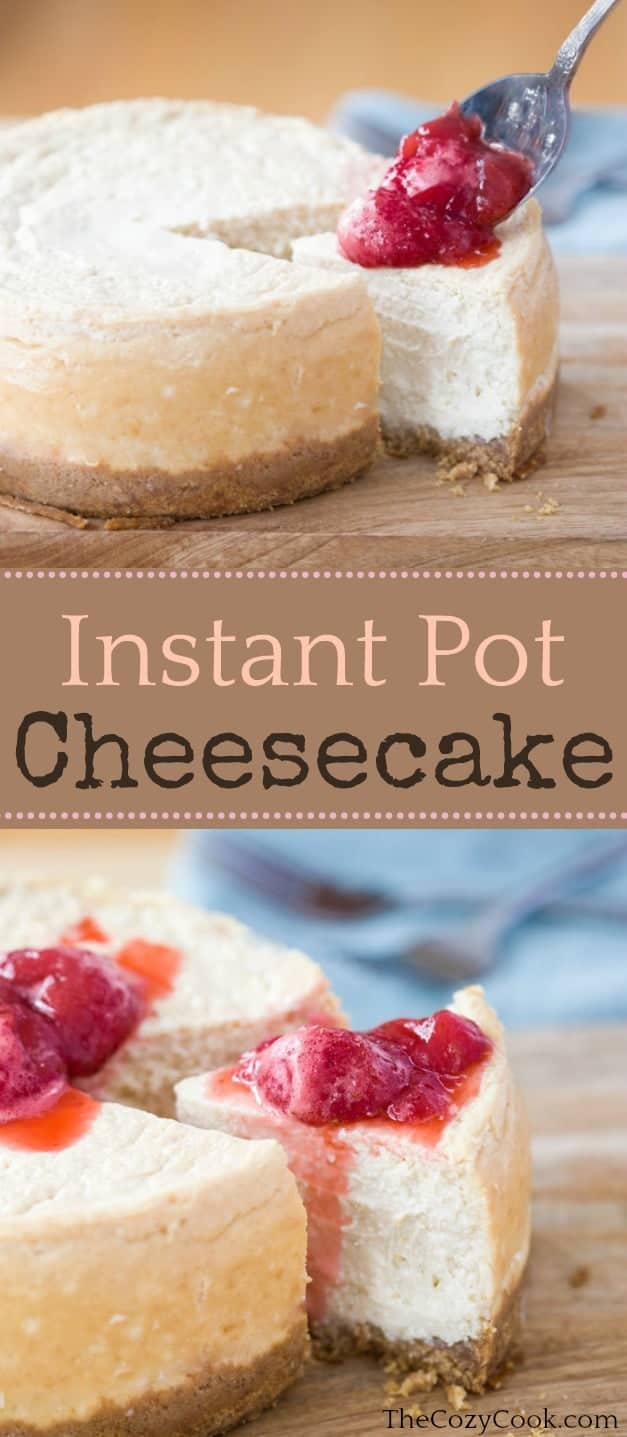 This decadent instant pot cheesecake recipe includes tips for making the smoothest, creamiest cheesecake you'll ever taste. You won't believe that it came from your instant pot!  | The Cozy Cook | #cheesecake #dessert #instantpot #creamcheese #creamy #spring #summerdesserts #cake