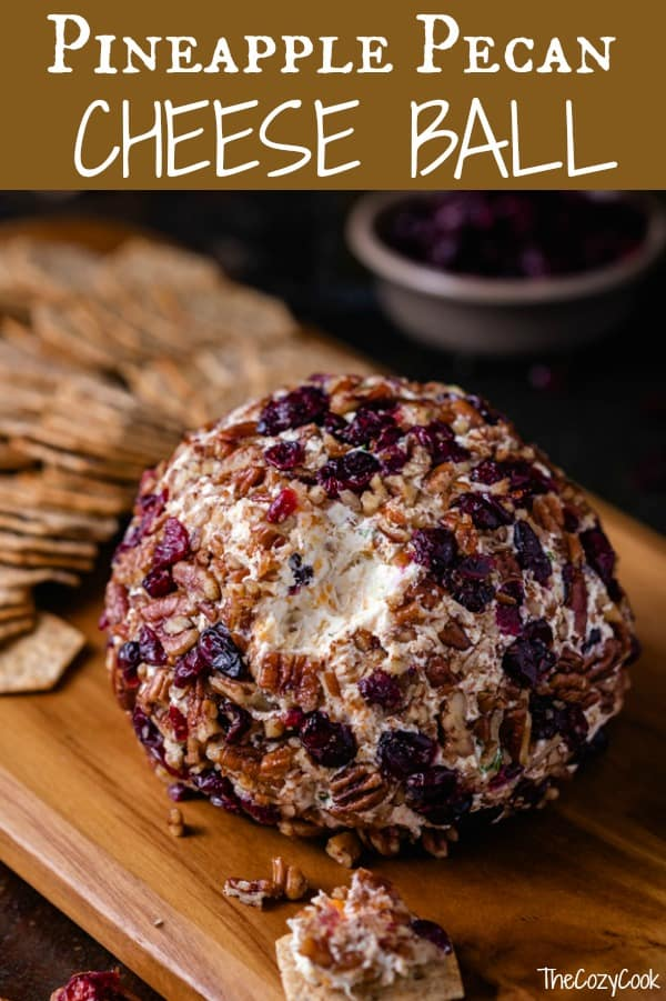This sweet and savory Pineapple Pecan Cheese Ball has an unbeatable flavor combination that includes pineapple, pecans, bacon, two cheeses, and more! It's ready in minutes, can be made ahead of time, and can even be baked! | The Cozy Cook | #Appetizer #Cheeseball